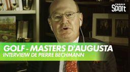 Interview de Pierre Bechmann, seul membre français d'Augusta : Golf
