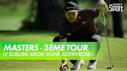 Le sublime birdie signé Justin Rose ! : Masters, 3ème tour