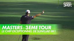 Le chip exceptionnel de Sungjae Im : Masters, 3eme Tour