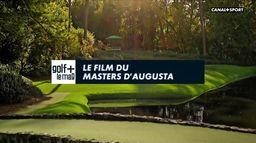 Le film du Masters d'Augusta : Golf+ le mag