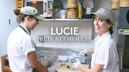 Lucie, prête à l'embauche