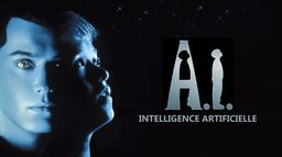 A.I., Intelligence artificielle