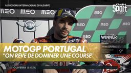 "Oliveira ""On rêve de ce genre de course ou l'on domine..."" : Grand Prix du Portugal"