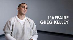 L'affaire Greg Kelley