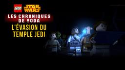 LEGO Star Wars : Les Chroniques de Yoda - L'Évasion du Temple Jedi