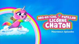 Arc-En-Ciel, Papillon, Licorne, Chaton
