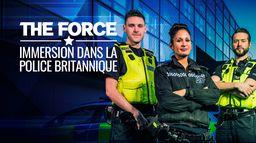 The Force : immersion dans la police britannique : Derrière les portes closes