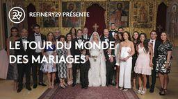 REFINERY 29 présente: Le tour du monde des mariages