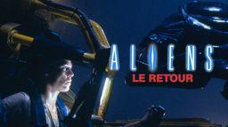 Aliens, le retour