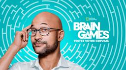 Brain Games : Testez votre cerveau