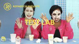 REFINERY 29 présente: Test lab