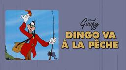Dingo va à la pêche