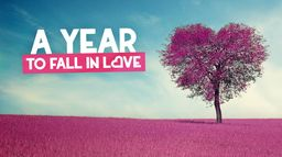 A year to fall in love