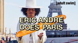 Eric André : Eric André à Paris