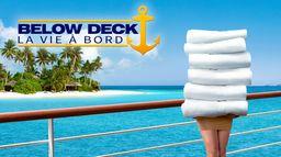 Below Deck : Indigne d'un 5 étoiles