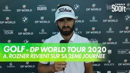La réaction d'Antoine Rozner après la 2ème journée : DP World Tour