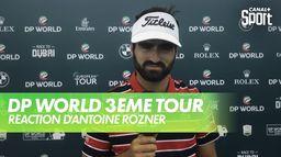 Interview d'Antoine Rozner : DP World Tour Chp - 3ème tour