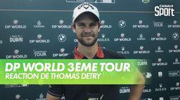 Interview de Thomas Detry : DP World Tour Chp - 3ème tour