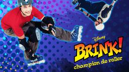 Brink, Champion de Roller