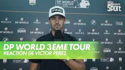 Interview de Victor Perez : DP World Tour Chp - 3ème tour