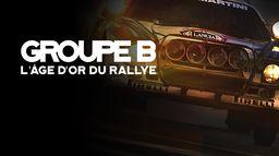 Groupe B : L'âge d'or du rallye