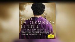 Mozart - La Clemenza di Tito - Yannick Nézet-Séguin, Rolando Villazon