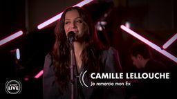 Camille Lellouche – Je remercie mon ex