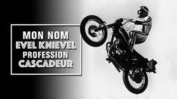 Evel Knievel, profession cascadeur