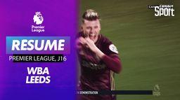 Le debrief de West Bromwich Vs Leeds : Premier League - J16