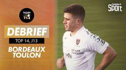Le résumé de Bordeaux / Toulon : Jour de Rugby