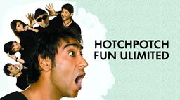 Hotch Potch : Fun Unlimited - Golmaal