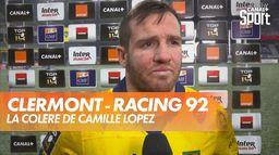 La colère de Camille Lopez après Clermont - Racing 92 : Top 14