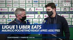 La réaction de Mauricio Pochettino après ASSE / PSG : Ligue 1 Uber Eats