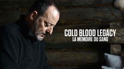 Cold Blood Legacy : la mémoire du sang