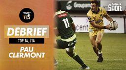 Le résumé du match Pau / Clermont : Top 14 - J14