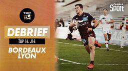 Le résumé de Bordeaux / Lyon : Top 14