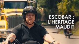 Escobar, l'héritage maudit