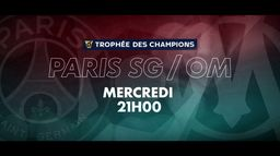 Trophée des Champions : Paris SG Vs Olympique de Marseille