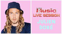 M6 MUSIC LIVE SESSION JULIEN DORE