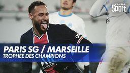 Le débrief de PSG / OM - Trophée des Champions : Ligue 1 Uber Eats