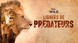 Lignées de prédateurs