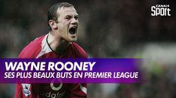 Les plus beaux buts de Wayne Rooney en Premier League : Premier League