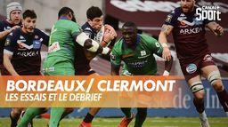 Le débrief de Bordeaux Bègles / Clermont : Top 14