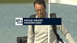 Pascal Grizot, nouveau président de la FFG est l'invité de Golf+ Le Mag : Son projet pour le Golf Français
