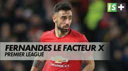 Fernandes est toujours le facteur X : Premier League - Manchester United