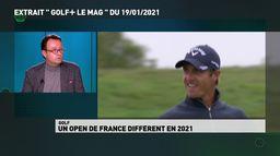 Un Open de France différent en 2021 : Golf+ le mag - Pascal Grizot