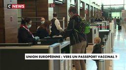 Coronavirus : vers un passeport vaccinal dans l'Union Européenne ?