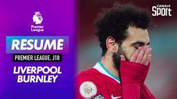 Le débrief de Liverpool / Burnley : le gros coup des Clarets ! : Premier League