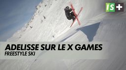 Antoine Adelisse fonce sur le X Games : Ski Freestyle