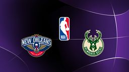 New Orleans Pelicans / Milwaukee Bucks